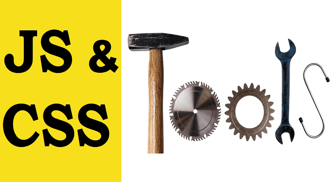 JS & CSS Tools