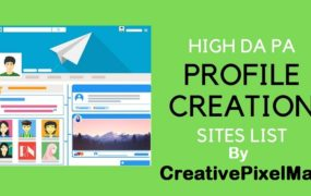 Profile Creation Sites List – High DA PA Dofollow 2020 (Update)