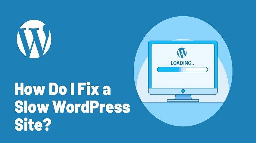 How to Fix a Slow WordPress Site