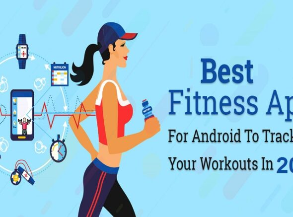 Top Choice Fitness Apps for Android in 2021