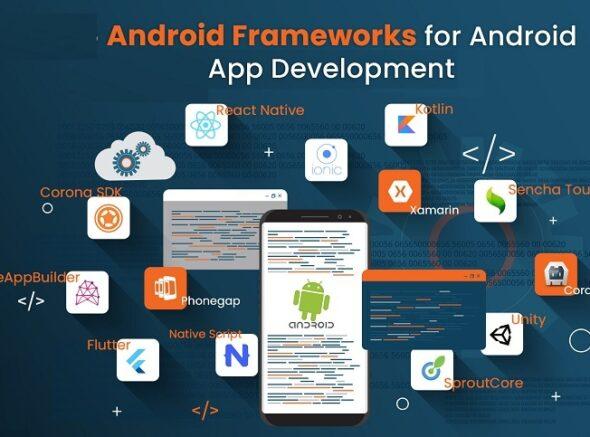 Best Android Frameworks for App Development